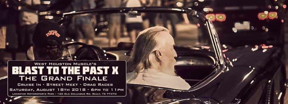 Blast to the Past X – Grand Finale – Cruise In and Drag Races